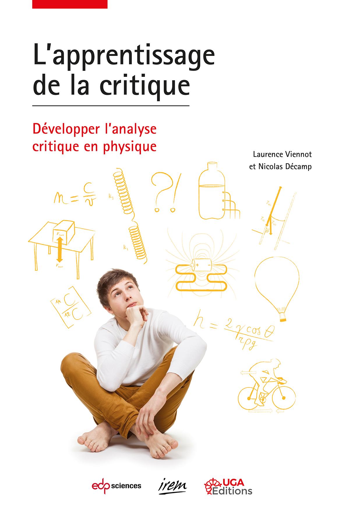 L'apprentissage de la critique Développer l'analyse critique en physique