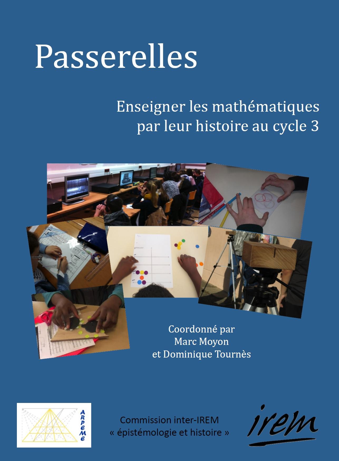 Passerelles, Enseigner les mathématiques par leur histoire au cycle 3